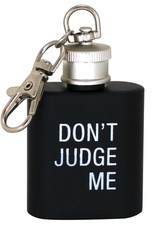 dont judge me key ring flask
