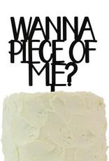alexis mattox design wanna piece of me cake topper