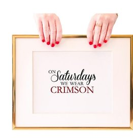 crimson on saturday print FINAL SALE