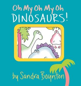 workman publishing oh my oh my oh dinosaurs book