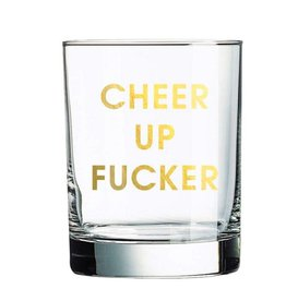 chez gagne cheer up fucker rocks glass