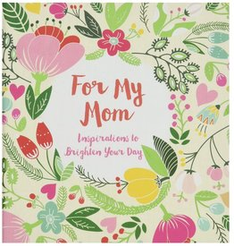 for my mom inspirations to brighten your day book