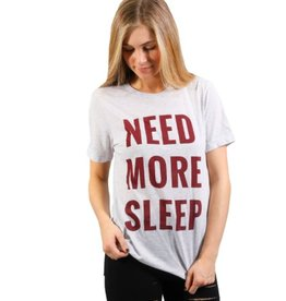 friday + saturday need more sleep tee