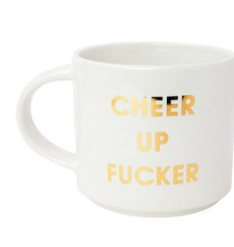 chez gagne cheer up f*cker mug