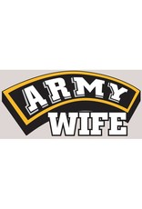 ARMY WIFE on Banner with Block Letters in Gold Yellow and Black Imprint Decal