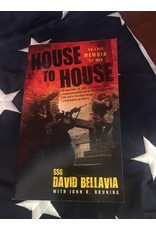 House to House, An Epic Memoir of War by SSG David Bellavia