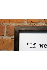 9/11 Sandy Dahl Quote Wooden Sign