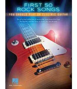 HAL LEONARD First 50 Rock Songs You Should Play on Electric Guitar