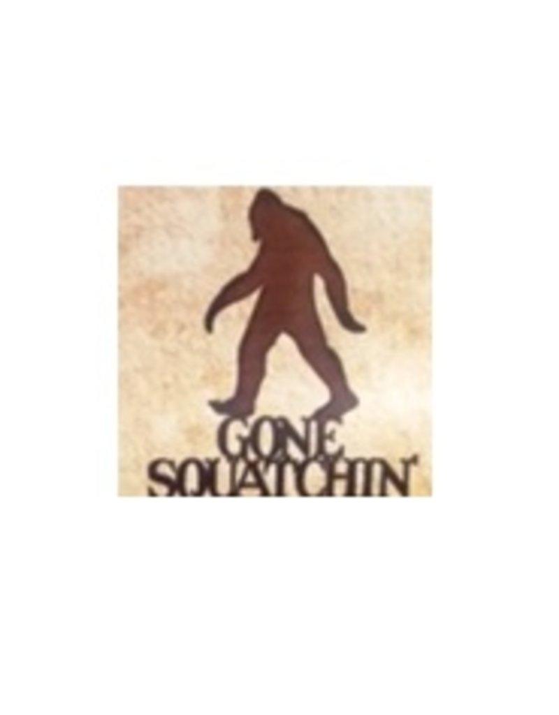 Gone Squatchin' Metal Laser Sign
