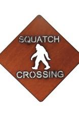 Squatch Crossing Metal Laser Sign