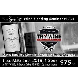 Special EVENTS 2014 Magnificat Wine Blending Seminar 1.1.1, $75pp