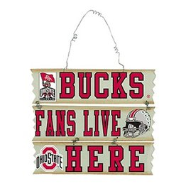 Ohio State University Fan Lives Here Sign