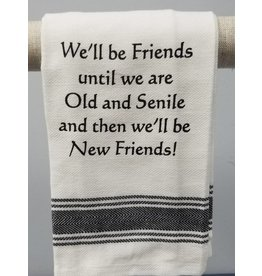 We'll Be Friends Tea Towel
