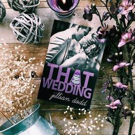 That Wedding by Jillian Dodd