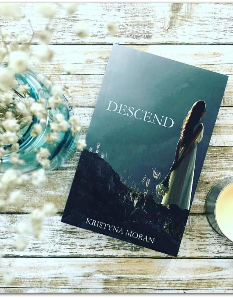 Descend by Kristyna Moran
