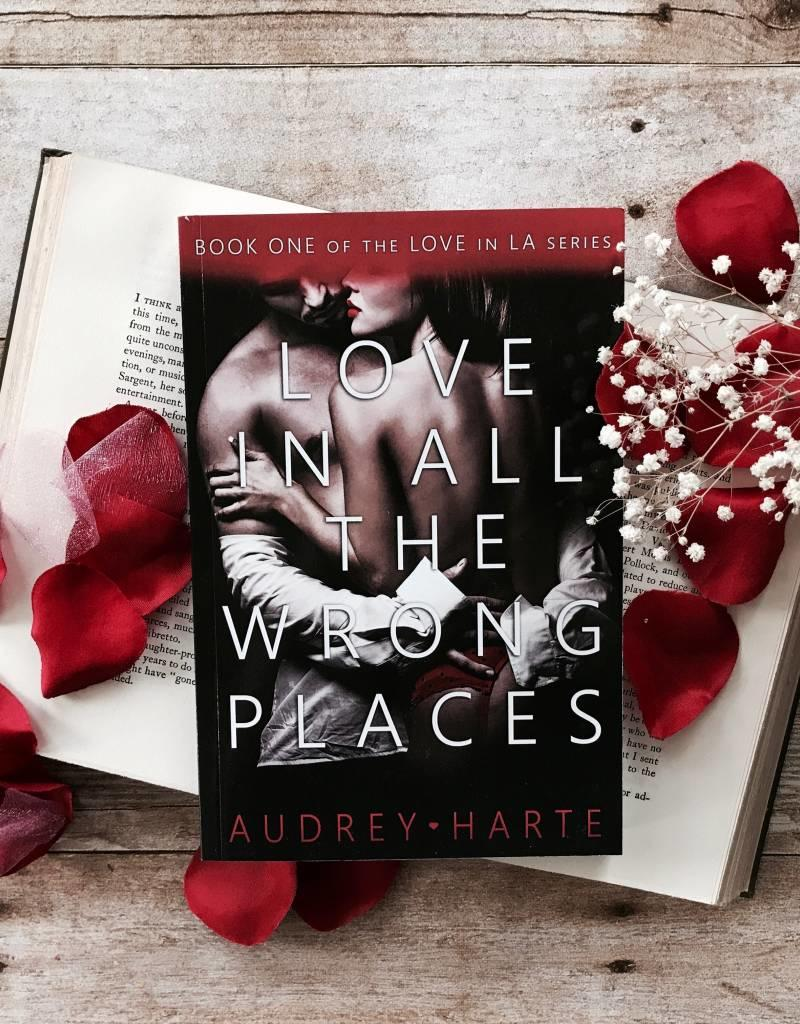 Love in All the Wrong Places by Audrey Harte