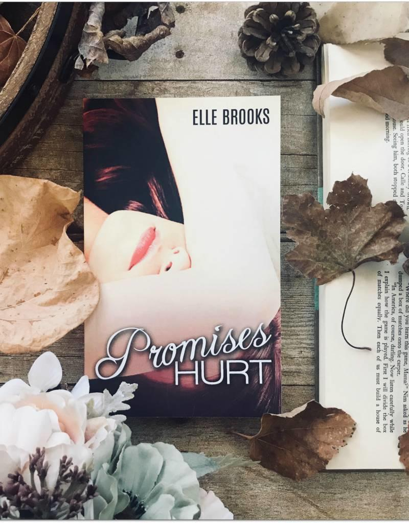 Promises Hurt by Elle Brooks