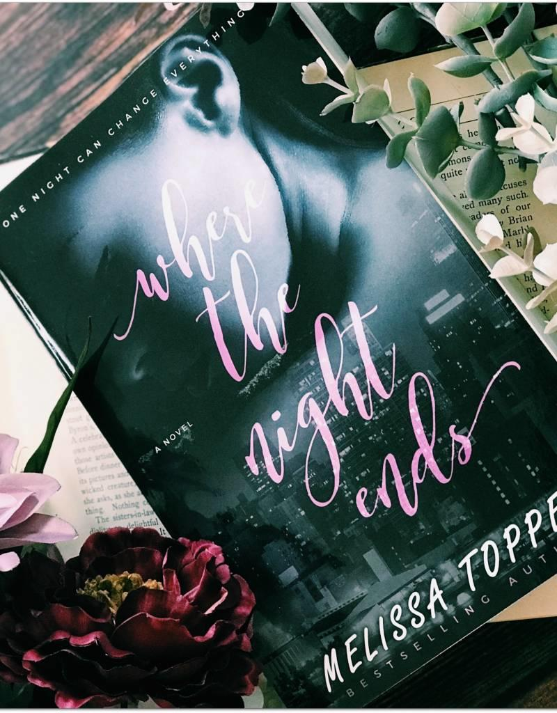 Where The Night Ends by Melissa Toppen