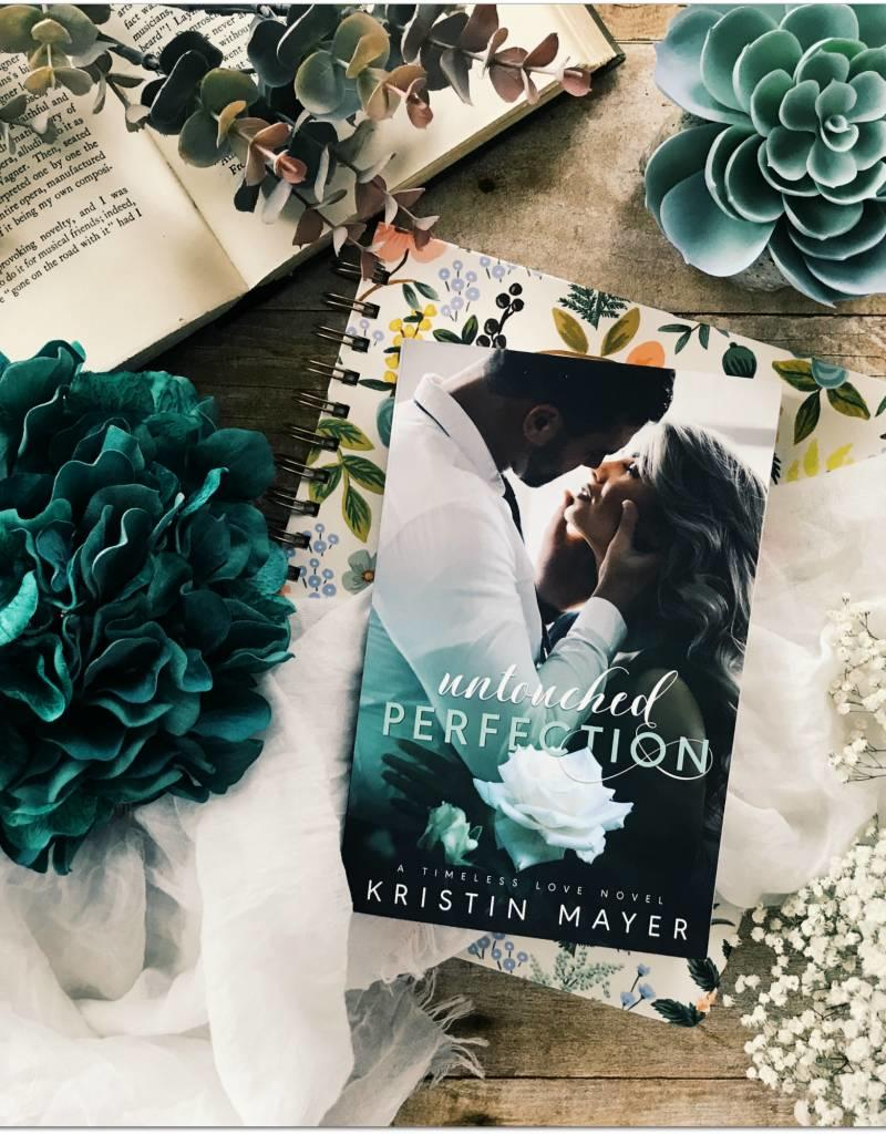 Untouched Perfection by Kristin Mayer
