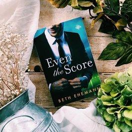 Even the Score by Beth Ehemann