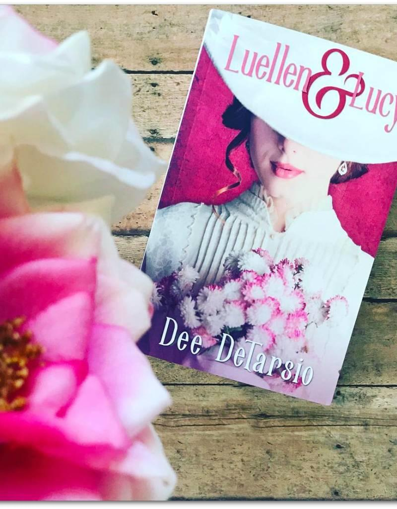 Luellen and Lucy by Dee DeTarsio