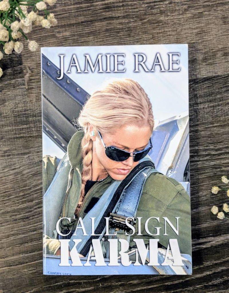 Call Sign Karma by Jamie Rae