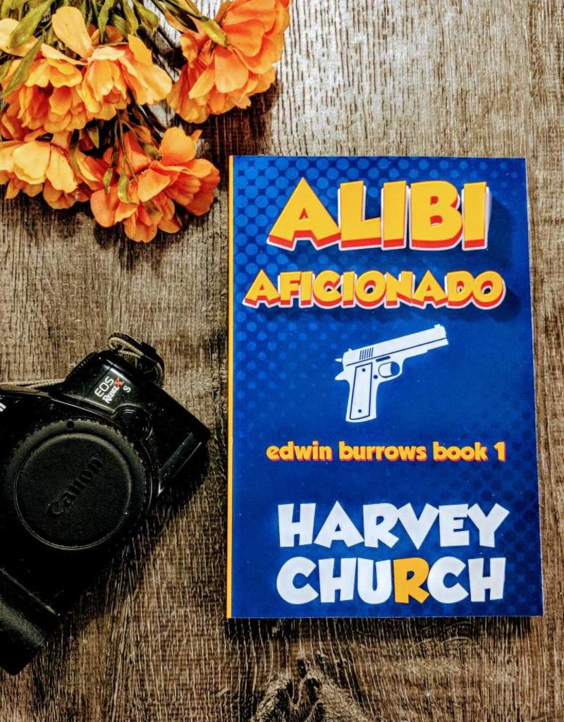 Alibi Aficionado by Harvey Church