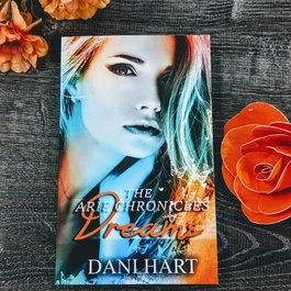 Dreams (The Arie Chronicles) by Dani Hart