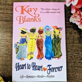 Heart To Heart Forever by Kay Blanks