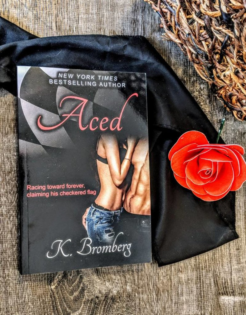 Aced by Kristy Bromberg