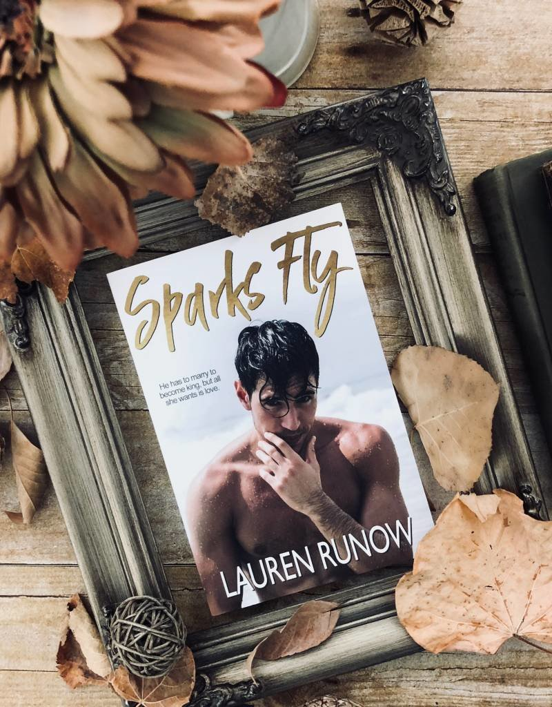 Sparks Fly by Lauren Runow