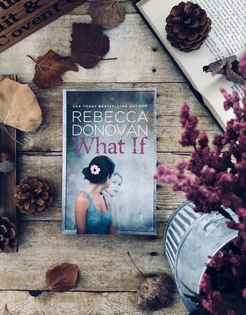 What If by Rebecca Donovan