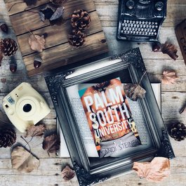 Palm South University: Season 1 by  Kandi Steiner