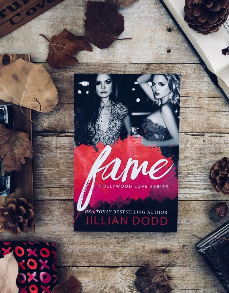 Fame #8 by Jillian Dodd