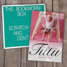 My Life in a Tutu by Jackie Haugh - Unsigned