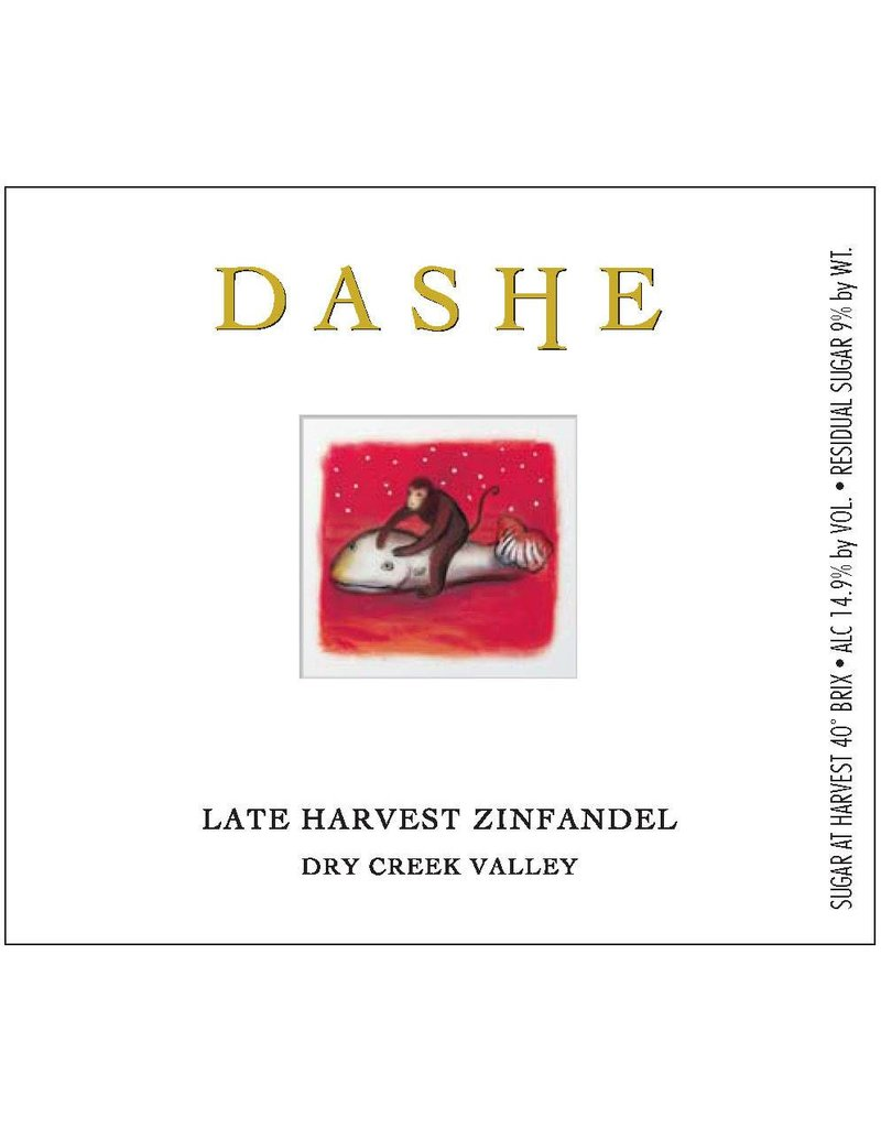 Indulgent Dashe Late Harvest Zinfandel