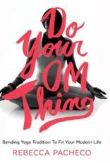 Ingram Do Your Om Thing: Pachecco