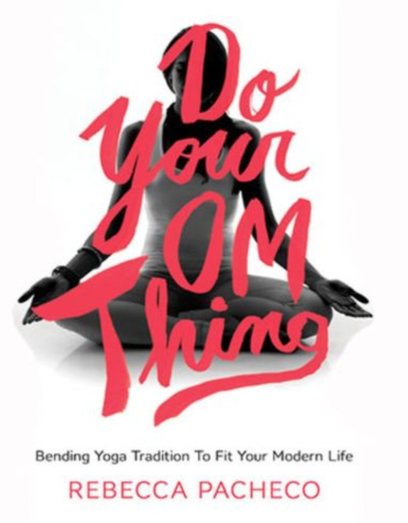 Do Your Om Thing: Pachecco