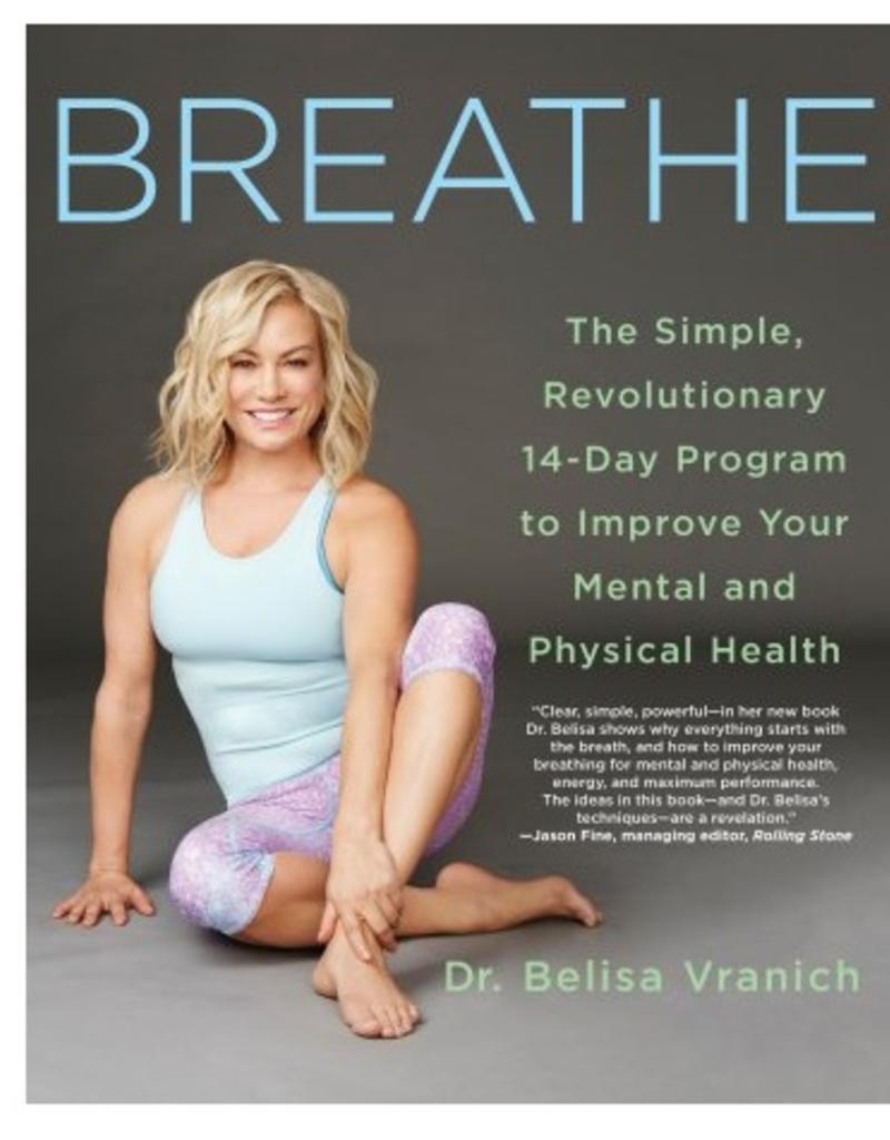 Breathe: Belisa Vranich