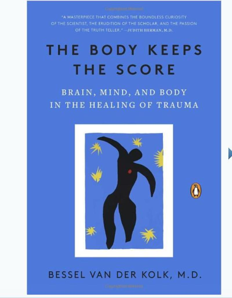 Body Keeps the Score: Kolk