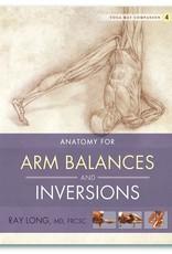 Integral Yoga Distribution Anatomy for Arm Balances and Inversions