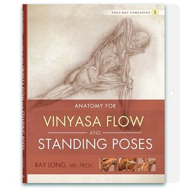 Anatomy for Vinyasa Flow and Standing: Long
