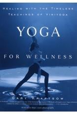 Yoga for Wellness: Kraftsow