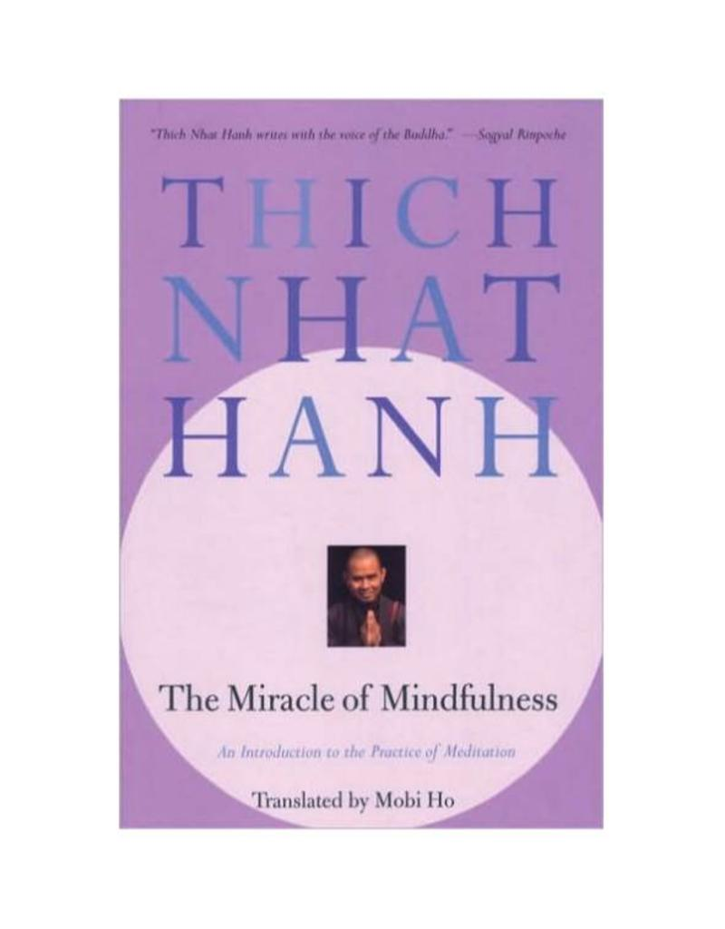Miracle of Mindfulness: Thich Nhat Hahn (200 TT)