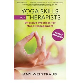 Yoga Skills for Therapists: Weintraub