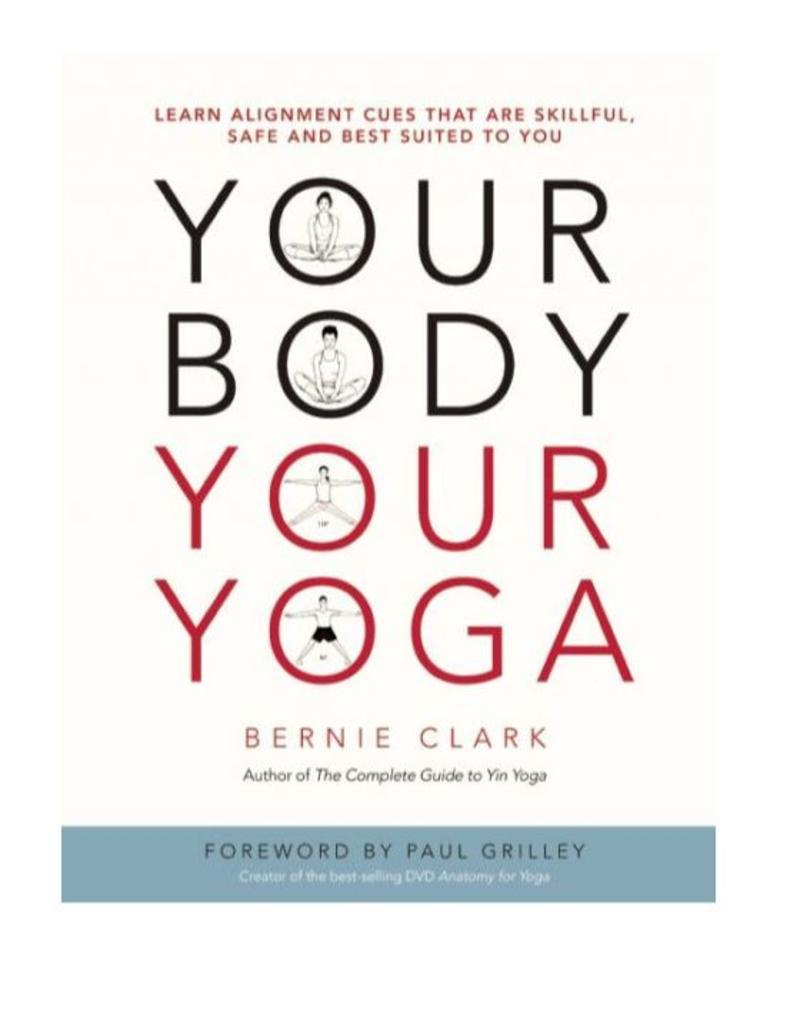 Your Body Your Yoga: Clark