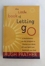 Little Book of Letting Go-30 Day Program: Prather