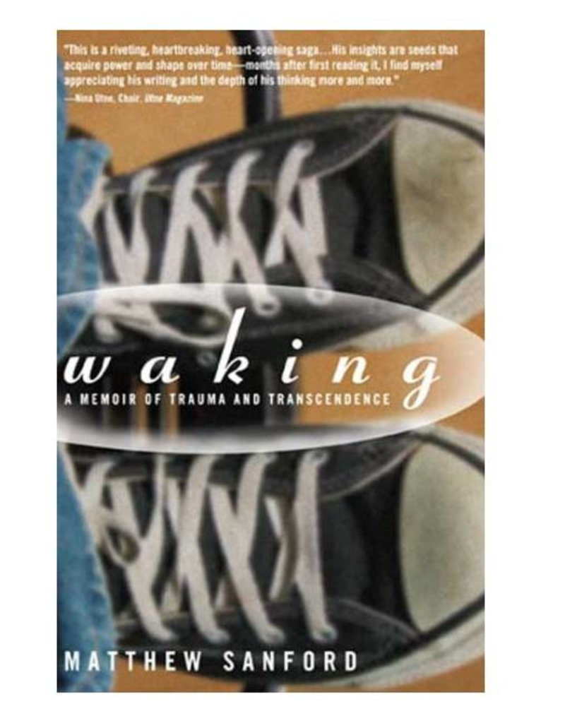 Waking: A Memoir of Trauma & Transcendence by Matthew Sanford (300 Thera)