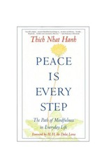 Peace is Every Step: Hanh