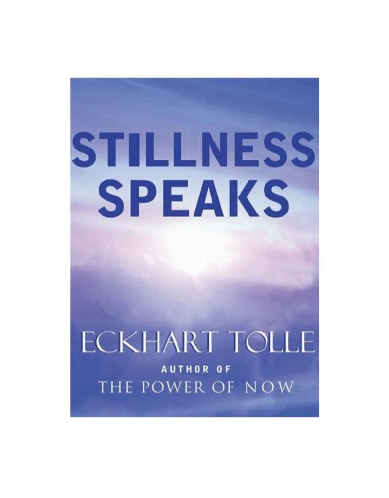 Stillness Speaks: Tolle